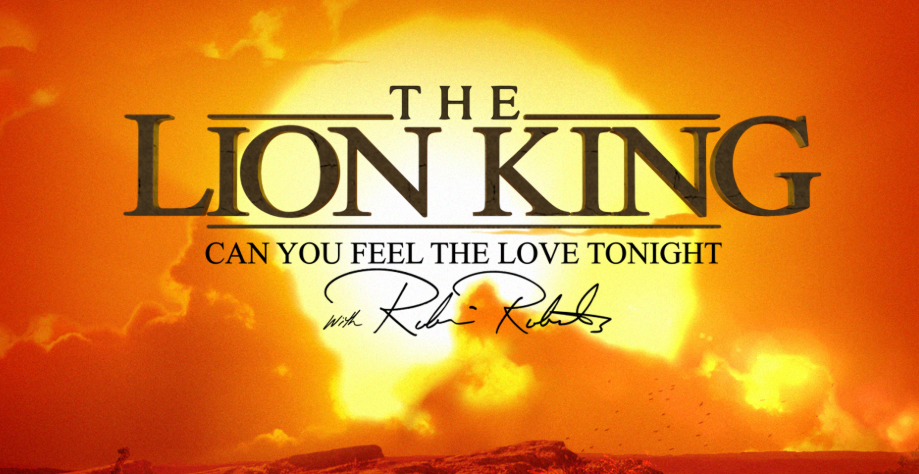 The Lion King Can You Feel The Love Tonight With